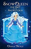 Halloween children's book : Snow queen: The Girl in the Snowstorm (Tales, Friendship, Grow up, Books for Girls 9-12) (English Edition)