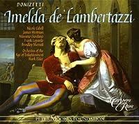 Donizetti - Imelda de' Lambertazzi (2008-04-08)