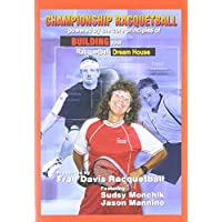 Building Your Racquetball Dream House