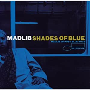 SHADES OF BLUE: MADLIB IN