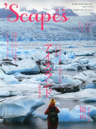 `Scapes (スケープス) 2014年 2月号の詳細を見る