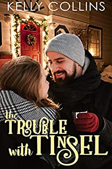 The Trouble With Tinsel by [Collins, Kelly]