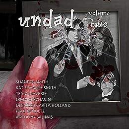Undad - Volume Two by [Smith, Shane W, Walsh-Smith, Katie]