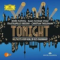 Tonight-Welthits Von Berlin Bis Broadway by FLEMING / VOGT / STAATSKAPELLE DRESDEN / THIELEMANN (2014-01-21)