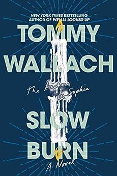 Slow Burn (The Anchor & Sophia Book 2) by [Wallach, Tommy]