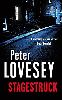 Stagestruck: 11 (Peter Diamond Series) by [Lovesey, Peter]