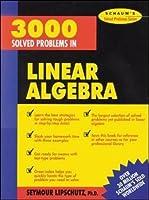 3000 Solved Problems in Linear Algebra【洋書】 [並行輸入品]