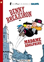 Benny Breakiron in Madame Adolphine