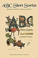 ABC Short Stories: Bilingual Edition: English-French
