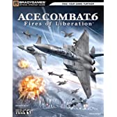 Ace Combat 6: Fires of Liberation Official Strategy Guide (Official Strategy Guides (Bradygames))