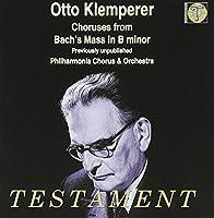 Choruses from Mass in B Minor