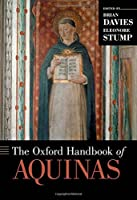 The Oxford Handbook of Aquinas (Oxford Handbooks)