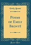 Poems of Emily Brontë (Classic Reprint)