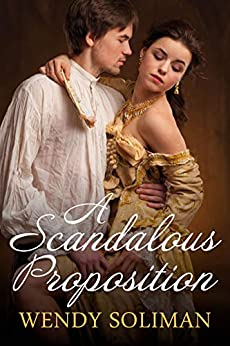 A Scandalous Proposition by [Soliman, Wendy]