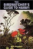 The Birdwatcher's Guide to Hawai'I (Kolowalu Books (Paperback)) 画像