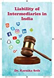 Liability of Intermediaries in India (English Edition)