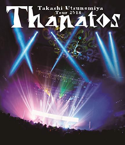 Takashi Utsunomiya Tour 2018 Thanatos -25th Anniversary Final- [Blu-ray] - 宇都宮 隆