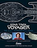 Star Trek: The U.S.S. Voyager NCC-74656 Illustrated Handbook Plus Collectible: Captain Janeway's Ship from Star Trek: Voyager