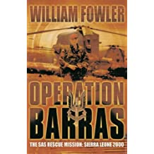 Operation Barras: The SAS Rescue Mission Sierra Leone 2000 (Cassell Military Paperbacks)