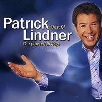 Best of Patrick Lindner-Die Grossten Erfolge