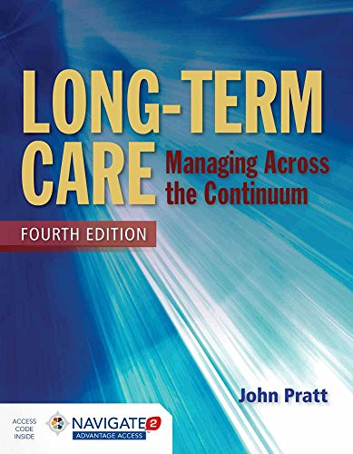 Download Long-Term Care: Managing Across the Continuum 1284054594