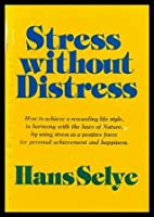 Stress Without Distress