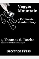 Veggie Mountain: A California Zombie Story (Zombie Stories Book 3) Kindle Edition