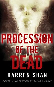 Procession of the Dead (The City Trilogy Book 1) by [Shan, Darren]