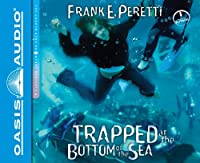 Trapped at the Bottom of the Sea (Cooper Kids Adventure)