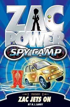 Zac Power Spy Camp: Zac Jets On by [Larry, H. I.]