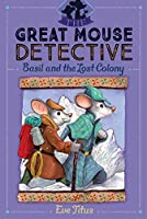 Basil and the Lost Colony (5) (The Great Mouse Detective)