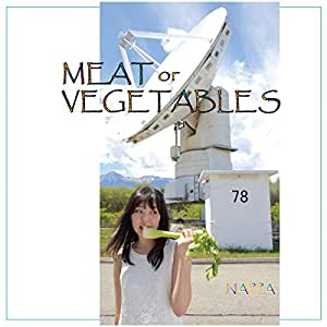 MEAT or VEGETABLES