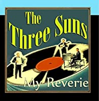 My Reverie by The Three Suns