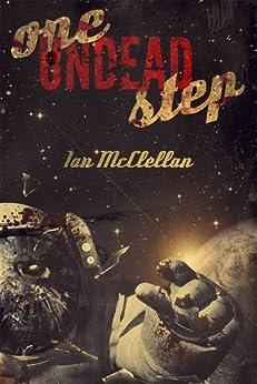 [McClellan, Ian]のOne Undead Step (English Edition)