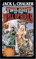 Twilight at the Well of Souls (The Well World)