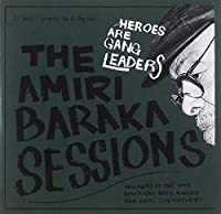 The Amiri Baraka Sessions