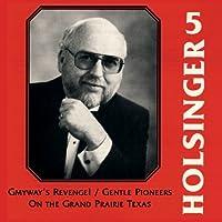 デイヴィッド・R. ホルジンガー作品集 Vol. 5 Symphonic Wind Music of David R. Holsinger Vol. 5