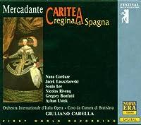 Mercadante: Caritea, regina di Spagna