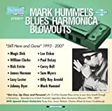 Mark Hummel's Blues Harmonica Blowouts Still Here 画像
