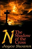 N: The Shadow of the Cross (N Book 2) (English Edition)