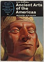 Ancient Arts of the Americas (World of Art S.)