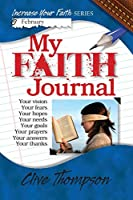 My Faith Journal (Increase Your Faith)