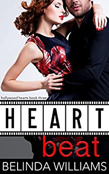 Heartbeat (Hollywood Hearts Book 3) by [Williams, Belinda]