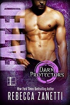 Fated (Dark Protectors) by [Zanetti, Rebecca]