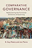 Comparative Governance: Rediscovering the Functional Dimension of Governing 画像