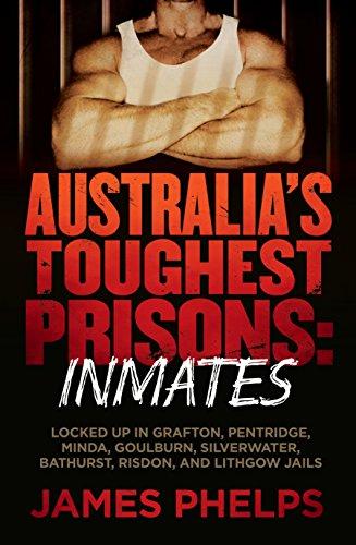 Australia's Toughest Prisons: Inmates eBook: James Phelps: Amazon com au:  Kindle Store