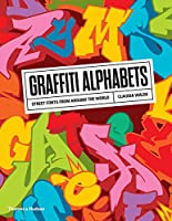 Graffiti Alphabets: Street Fonts from Around the World