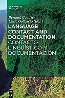 Language Contact and Documentation / Contacto lingueístico y documentación