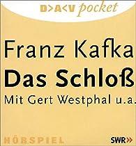Das Schloss. 2 CDs.