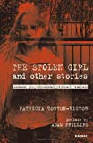 The Stolen Girl and Other Stories: Seven Psychoanalytical Tales (The Karnac Library)